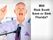 Will  Rick Scott Save or Sink Florida?