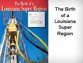 The Birth of a Louisiana Super Region