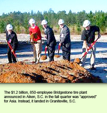 The $1.2 billion, 850-employee Bridgestone tire plant announced in Aiken, S.C. in the fall quarter was