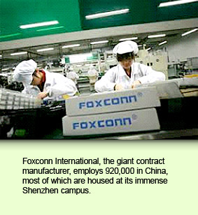 Foxconn International, the giant contract manufacturer, employs 920,000 in China, most of which are housed at its immense Shenzhen campus.