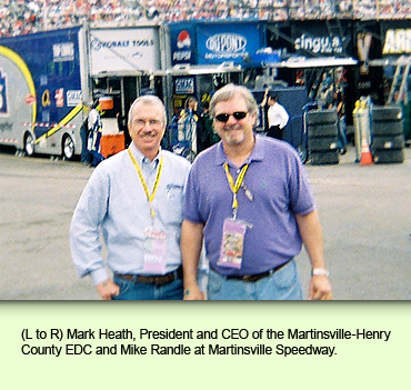 (L to R) Mark Heath, President and CEO of the Martinsville-Henry County EDC and Mike Randle at Martinsville Speedway.