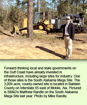 Forward-thinking local and state governments on the Gulf Coast have already invested in infrastructure, including large sites for industry. One of those sites is the South Alabama Mega Site. The 3,009-acre, county-owned site is located in Baldwin County on Interstate 65 east of Mobile, Ala. Pictured is SB&D's Matthew Randle on the South Alabama Mega Site last year. Photo by Mike Randle.