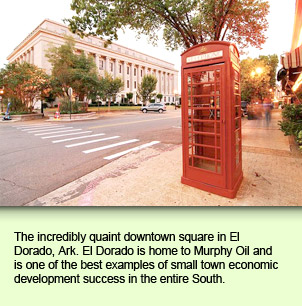 The incredibly quaint downtown square in El Dorado, Ark. El Dorado is home to Murphy Oil and is one of the best examples of small town economic development success in the entire South.