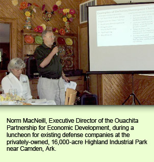 Norm MacNeill, Executive Director of the Ouachita Partnership for Economic Development, during a luncheon for existing defense companies at the privately-owned, 16,000-acre Highland Industrial Park near Camden, Ark.