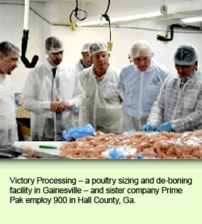 Victory Processing – a poultry sizing and de-boning facility in Gainesville – and sister company Prime Pak employ 900 in Hall County, Ga.