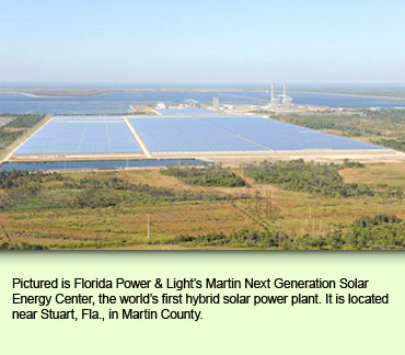 Pictured is Florida Power & Light's Martin Next Generation Solar Energy Center, the world's first hybrid solar power plant. It is located near Stuart, Fla., in Martin County.