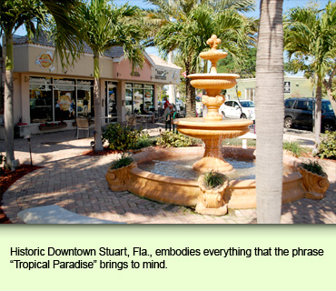 Historic Downtown Stuart, Fla., embodies everything that the phrase