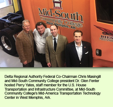 Delta Regional Authority Federal Co-Chairman Chris Masingill and Mid-South Community College president Dr. Glen Fenter hosted Perry Yates, staff member for the U.S. House Transportation and Infrastructure Committee, at Mid-South Community College's Mid-America Transportation Technology Center in West Memphis, Ark.