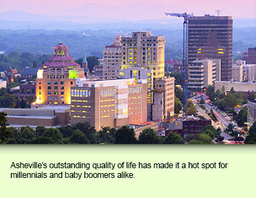 Asheville's outstanding quality of life has made it a hot spot for millennials and baby boomers alike.