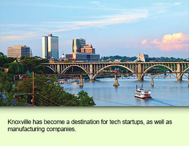 Knoxville has become a destination for tech startups, as well as manufacturing companies.