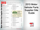 2013 Motor Vehicle Parts Supplier Guide